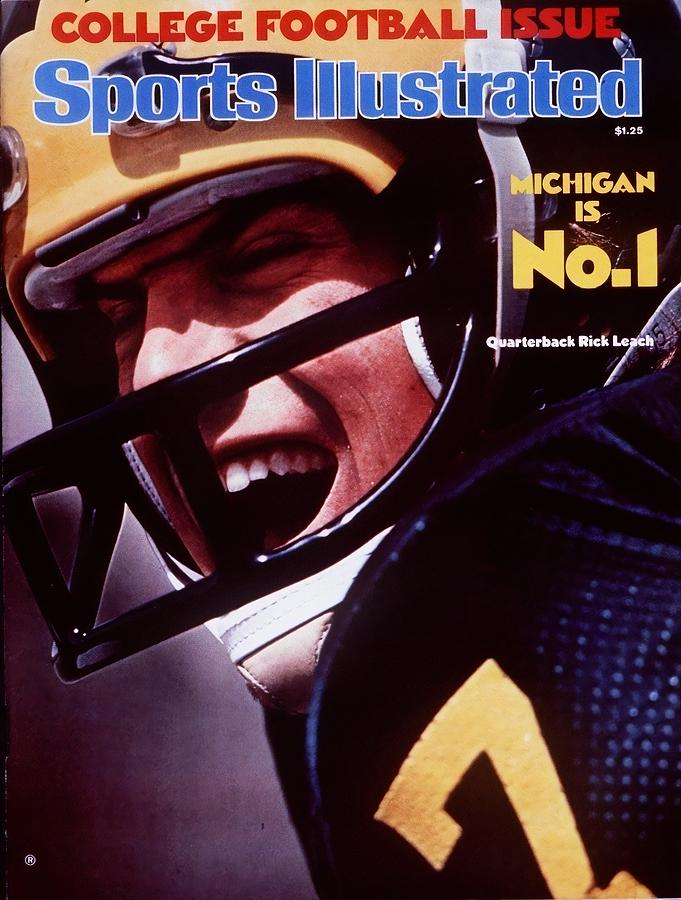 Michigan Qb Rick Leach, 1976 College Football Preview Sports Illustrated Cover Photograph by Sports Illustrated