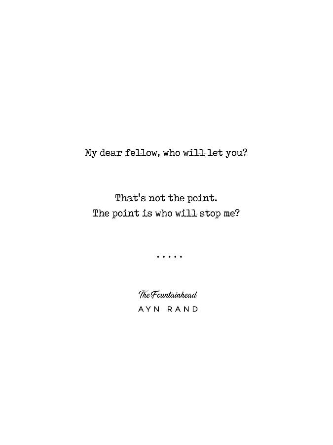 Minimal Ayn Rand Quote 04- The Fountainhead - Literature Poster - Typewriter Print - Book Lover Gift Mixed Media