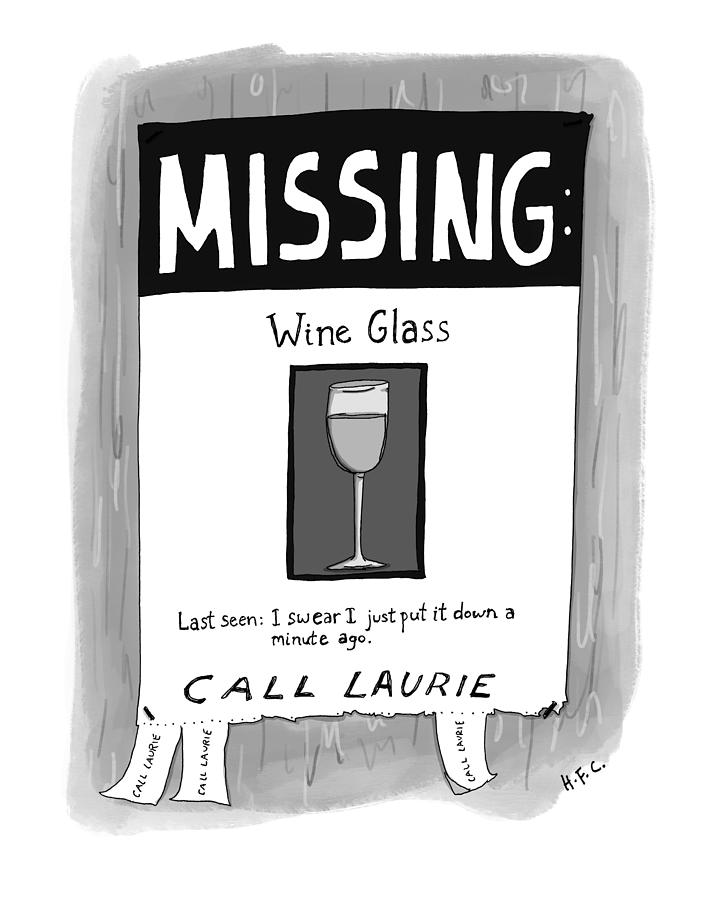 Missing Wine Glass Drawing by Hilary Fitzgerald Campbell
