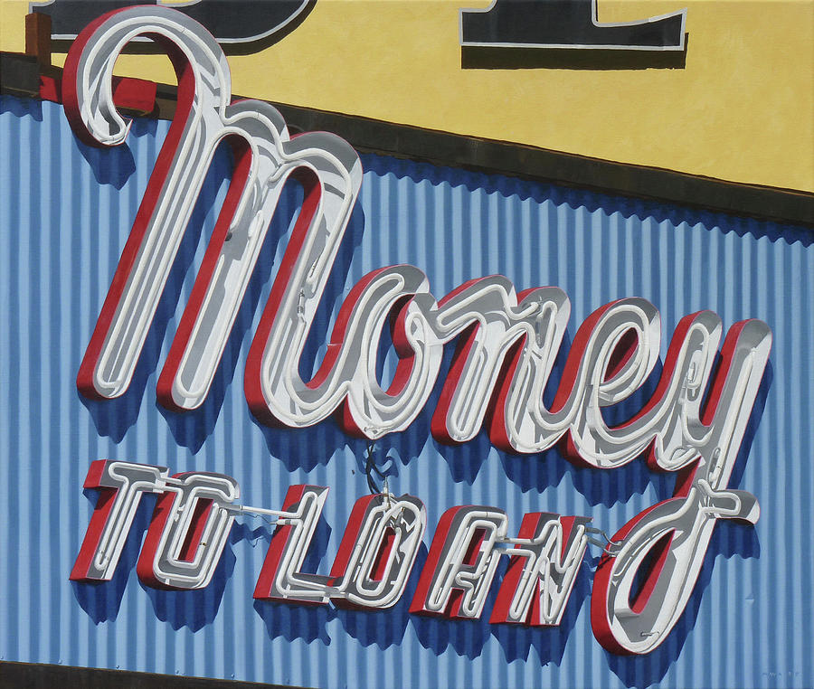 Money To Loan Painting