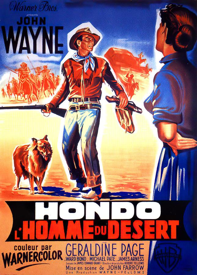 Movie Poster For hondo, With John Wayne, 1953 Mixed Media