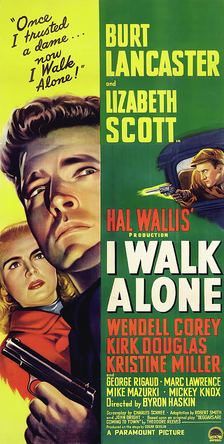 Movie Poster For i Walk Alone, With Burt Lancaster, 1948 Mixed Media