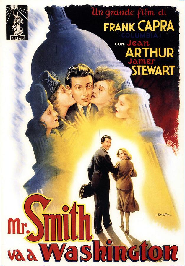 mr. Smith Goes To Washington, With James Stewart And Jean Arthur, 1939 Mixed Media