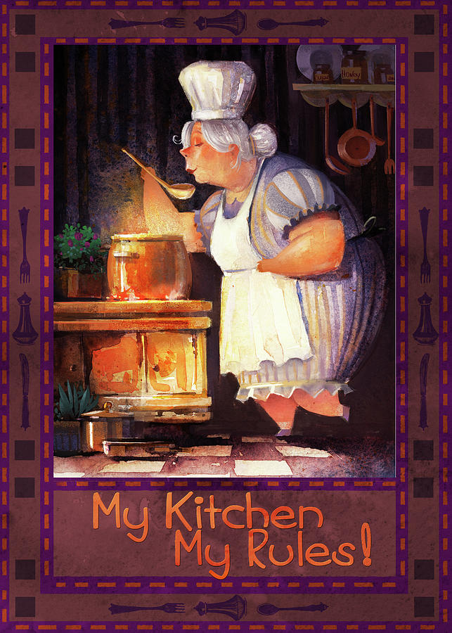 My Kitchen My Rules  Digital Art by Kristina Vardazaryan