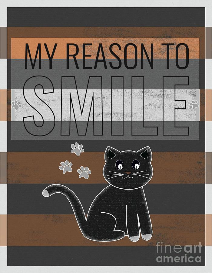 Cat Mixed Media - My reason to smile by PurrVeyor Com
