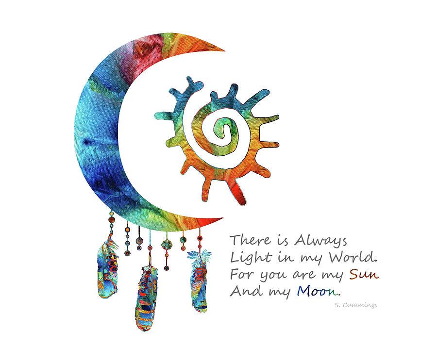 Sun Painting - My Sun and My Moon - Colorful Love Art - Sharon Cummings by Sharon Cummings
