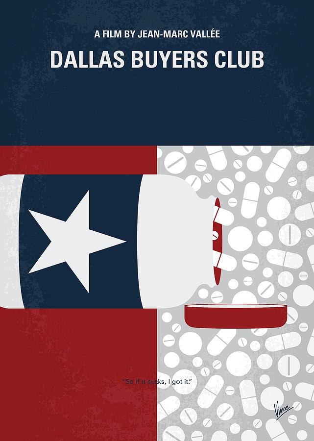 Dallas Digital Art - No1126 My Dallas Buyers Club minimal movie poster by Chungkong Art