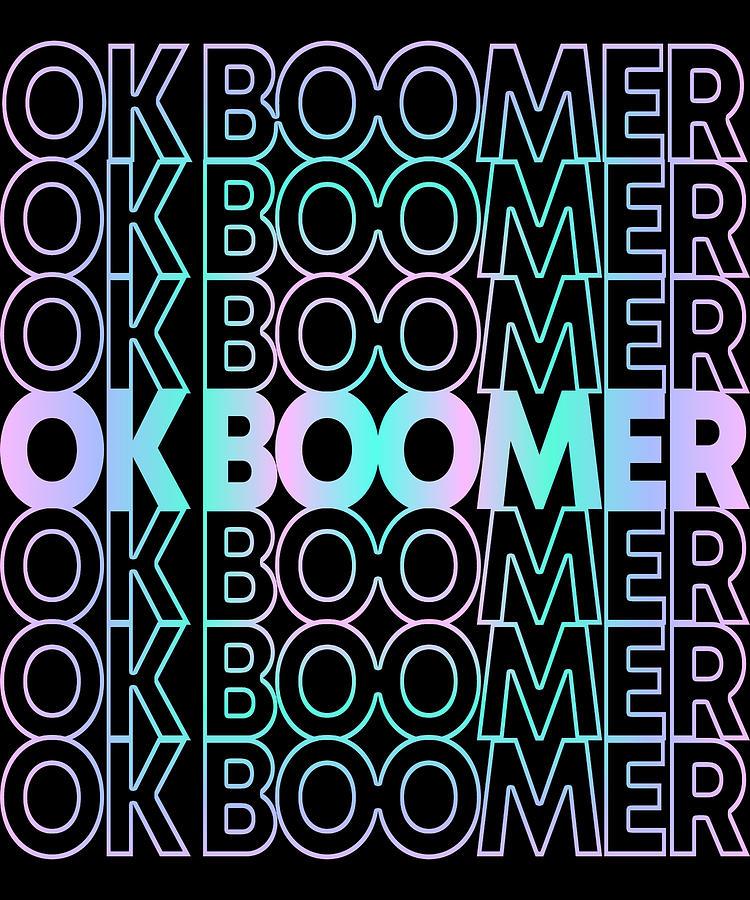 OK Boomer Retro by Flippin Sweet Gear