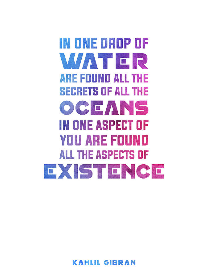 One Drop Of Water 02 - Kahlil Gibran Quote - Typographic Print Mixed Media
