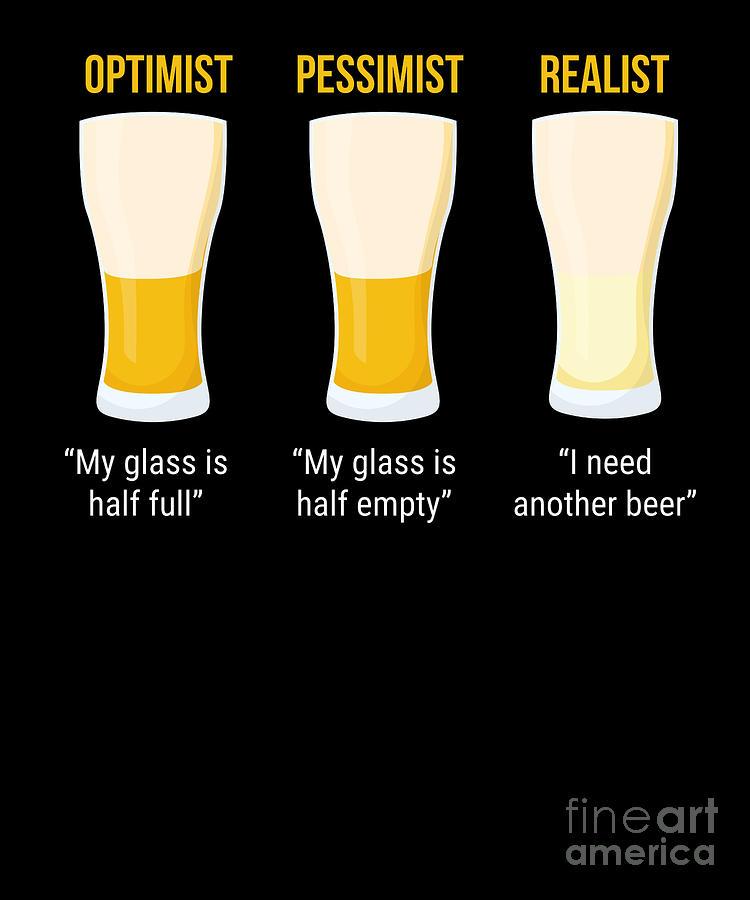 Optimist realist pessimist The Optimist,