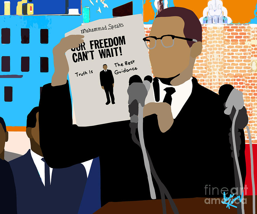 Malcolm X Digital Art - Our Freedom Cant Wait by Isis Kenney