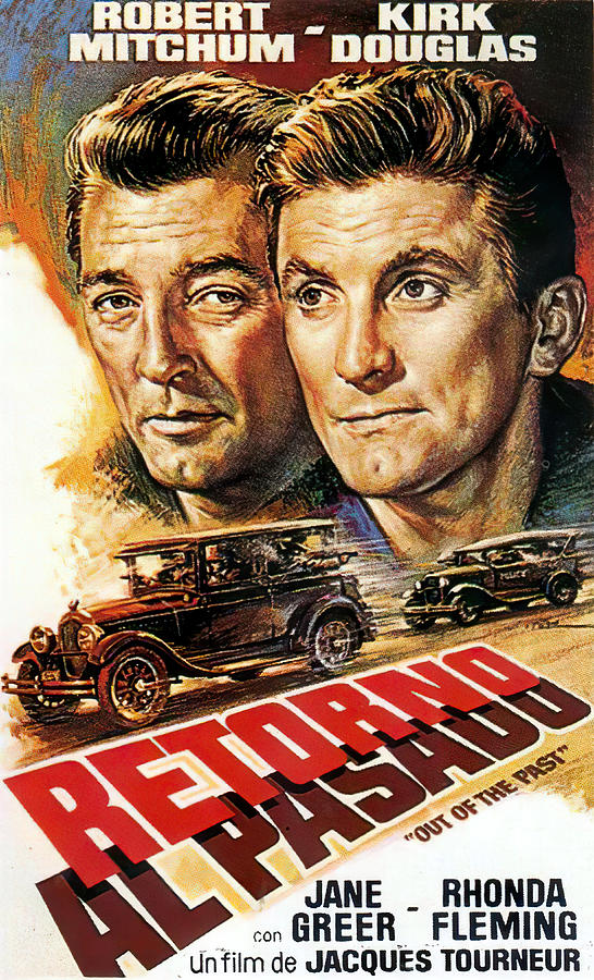 out Of The Past, With Robert Mitchum And Kirk Douglas, 1947 Mixed Media