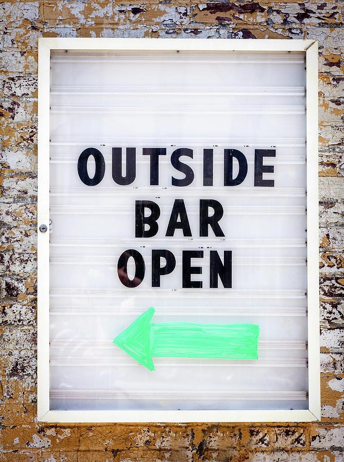 Outside Bar Open Photograph