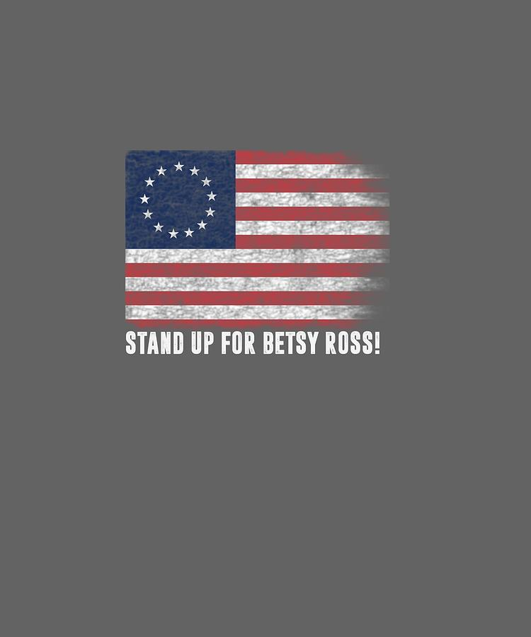 Patriotic Digital Art - Patriotic 1776 Tee Respect The Flag Stand Up For Betsy Ross Pullover Hoodie by Unique Tees