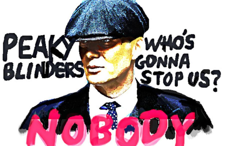 peaky blinders  nobody by 3nki  by Enki Art