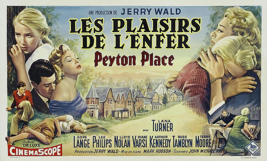 peyton Place, With Lana Turner And Hope Lange, 1957 Mixed Media