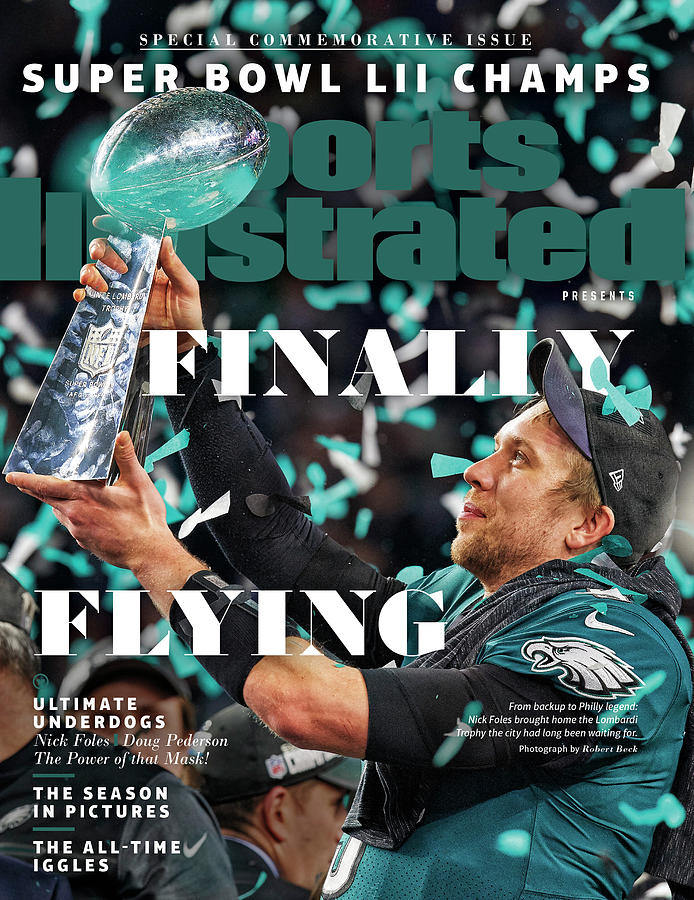 Philadelphia Eagles, Super Bowl LII Champions Commemorative Issue Cover Photograph by Sports Illustrated