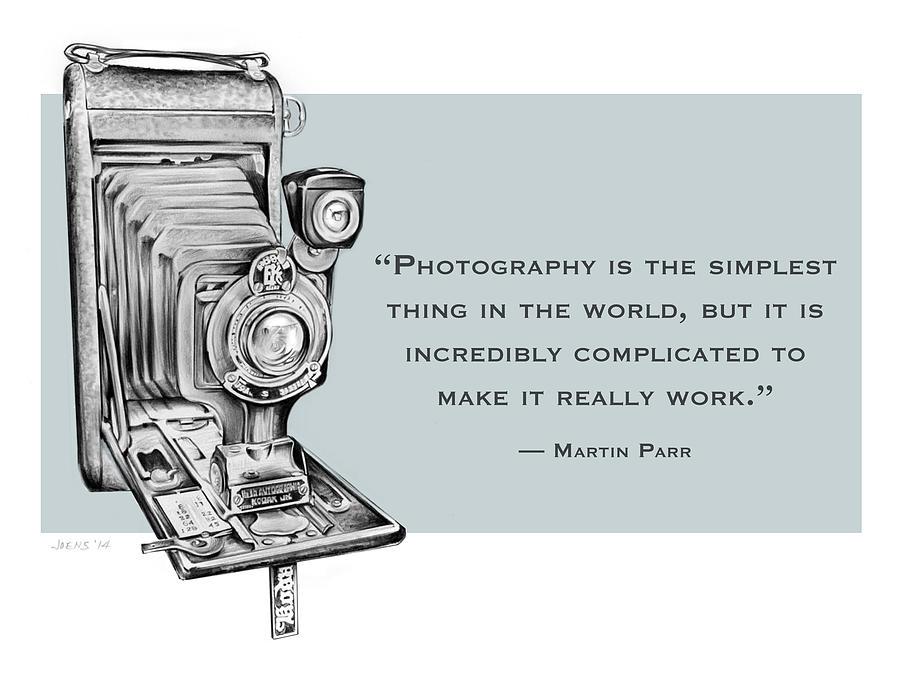 Camera Mixed Media - Photo Quote by Greg Joens