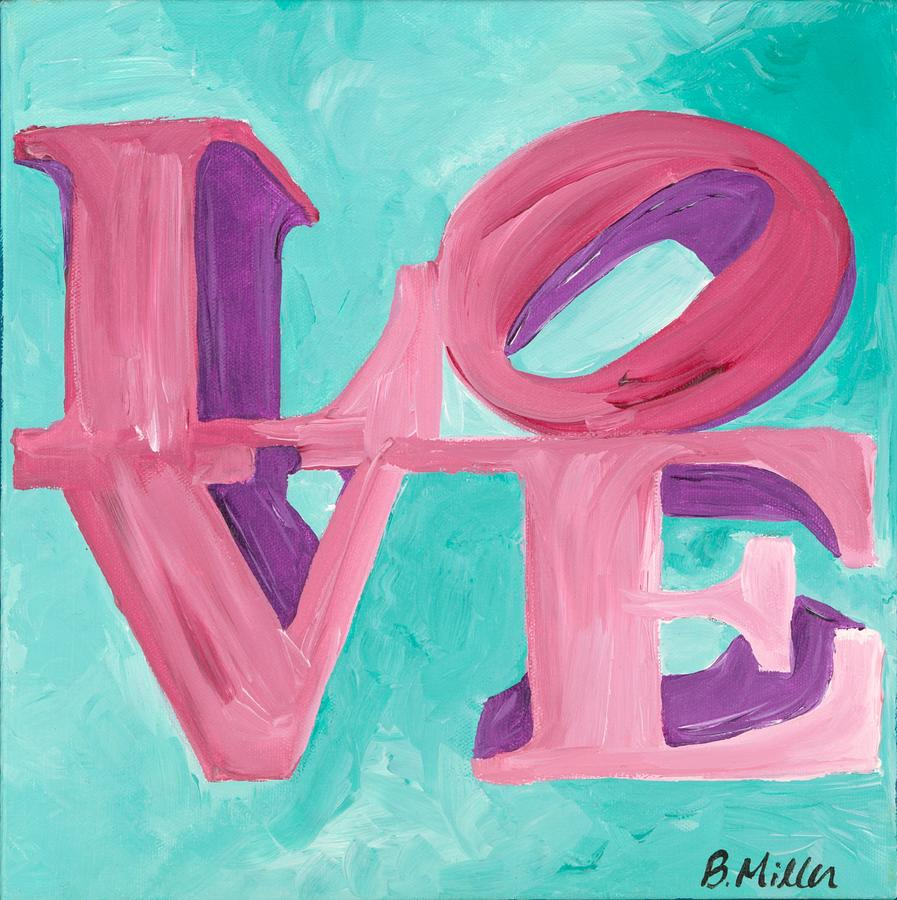 Love Painting - Pink and Teal LOVE by Britt Miller