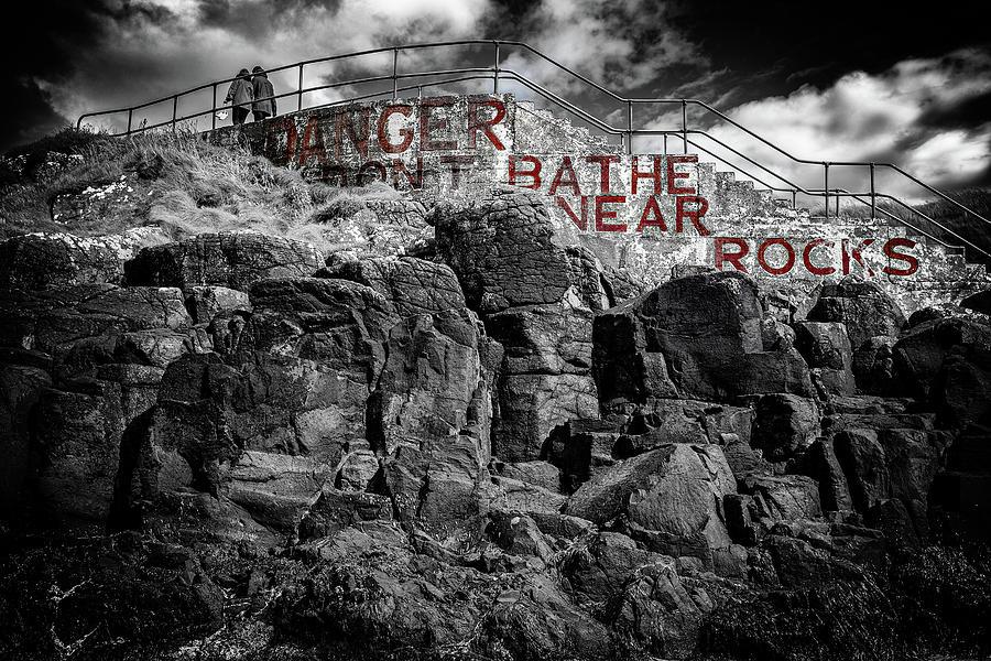 Portstewart - Danger Dont Bathe Near Rocks Photograph
