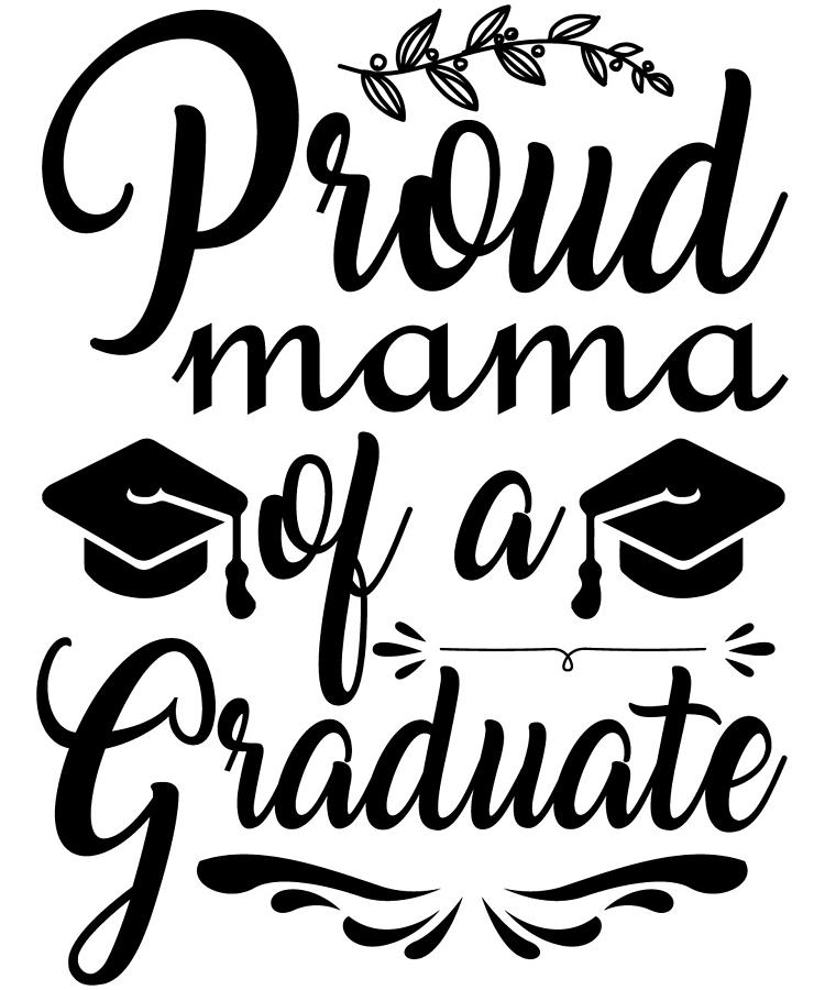 Proud Mama Of A Graduate by Passion Loft