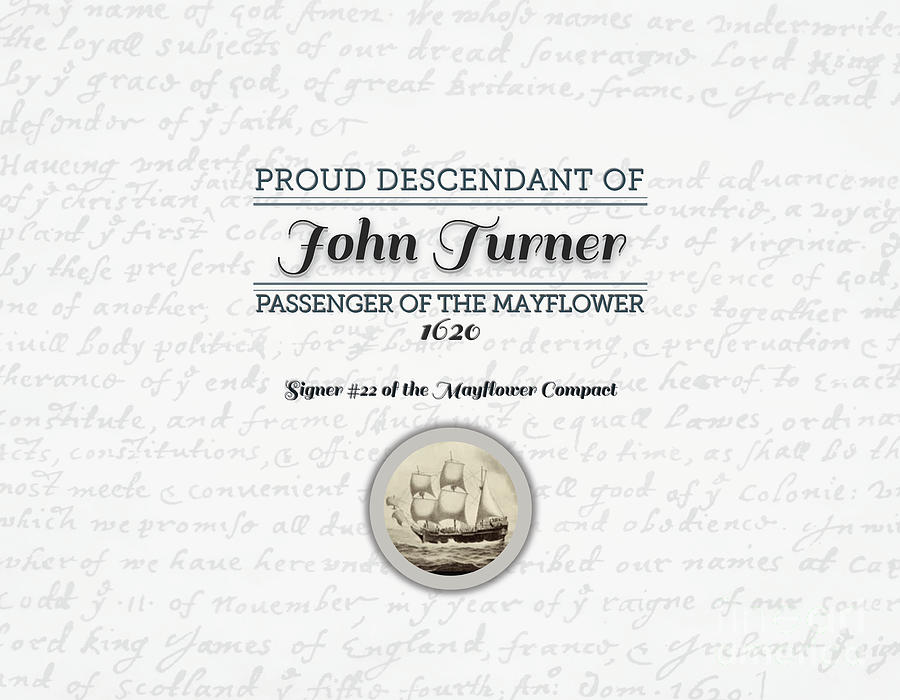 Sign Digital Art - Proud Mayflower Descendant - John Turner by MyGenealogyAddiction