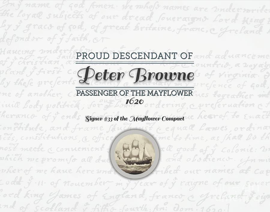 Sign Digital Art - Proud Mayflower Descendant - Peter Browne by MyGenealogyAddiction
