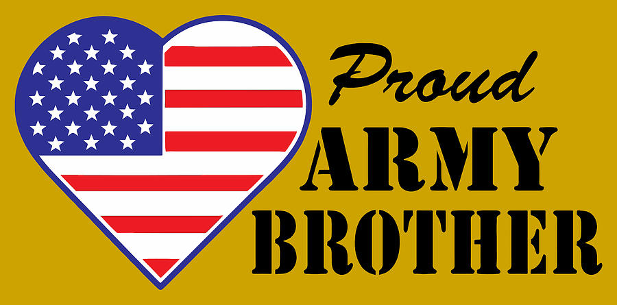 Proud  U.s. Army Brother Photograph