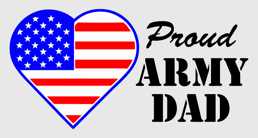 Proud U.s. Army Dad Photograph