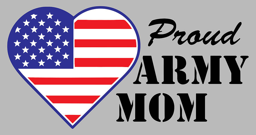 Proud U.s. Army Mom Photograph