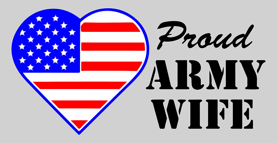 Proud U.s. Army Wife Photograph