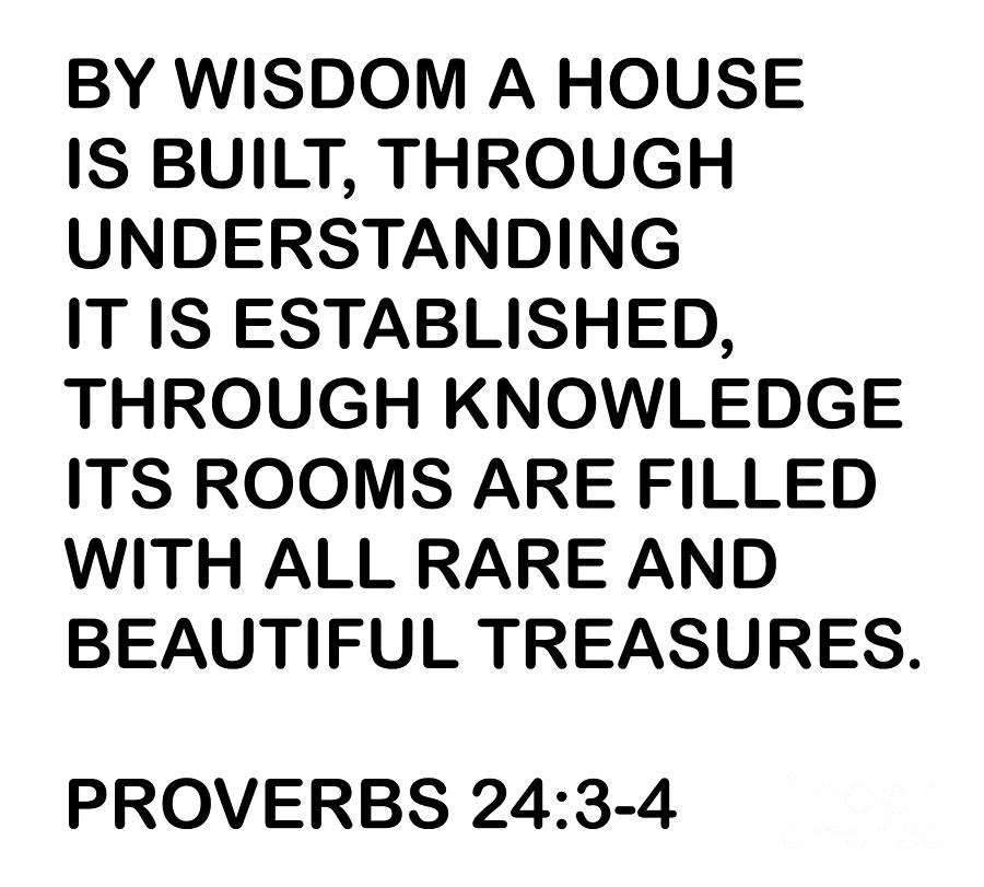 Proverbs Twenty Four  by Priscilla Wolfe