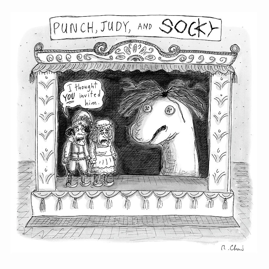 Punch, Judy and Socky Drawing by Roz Chast