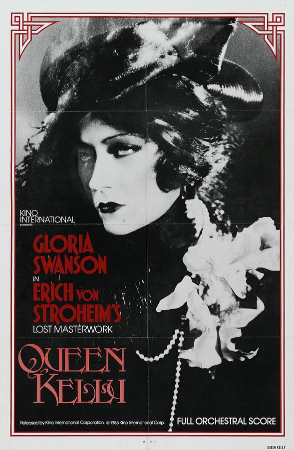queen Kelly, With Gloria Swanson And Erich Von Stroheim, 1928 Mixed Media