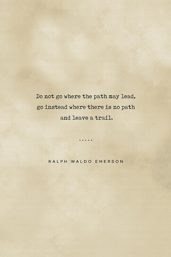 Ralph Waldo Emerson Quote 02 - Typewriter Quote On Old Paper - Literary Poster - Book Lover Gifts Mixed Media