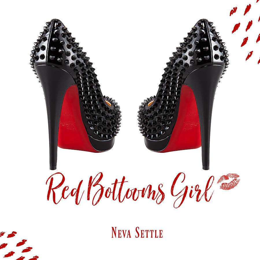 Red Bottoms Girl 8 Digital Art by Neva