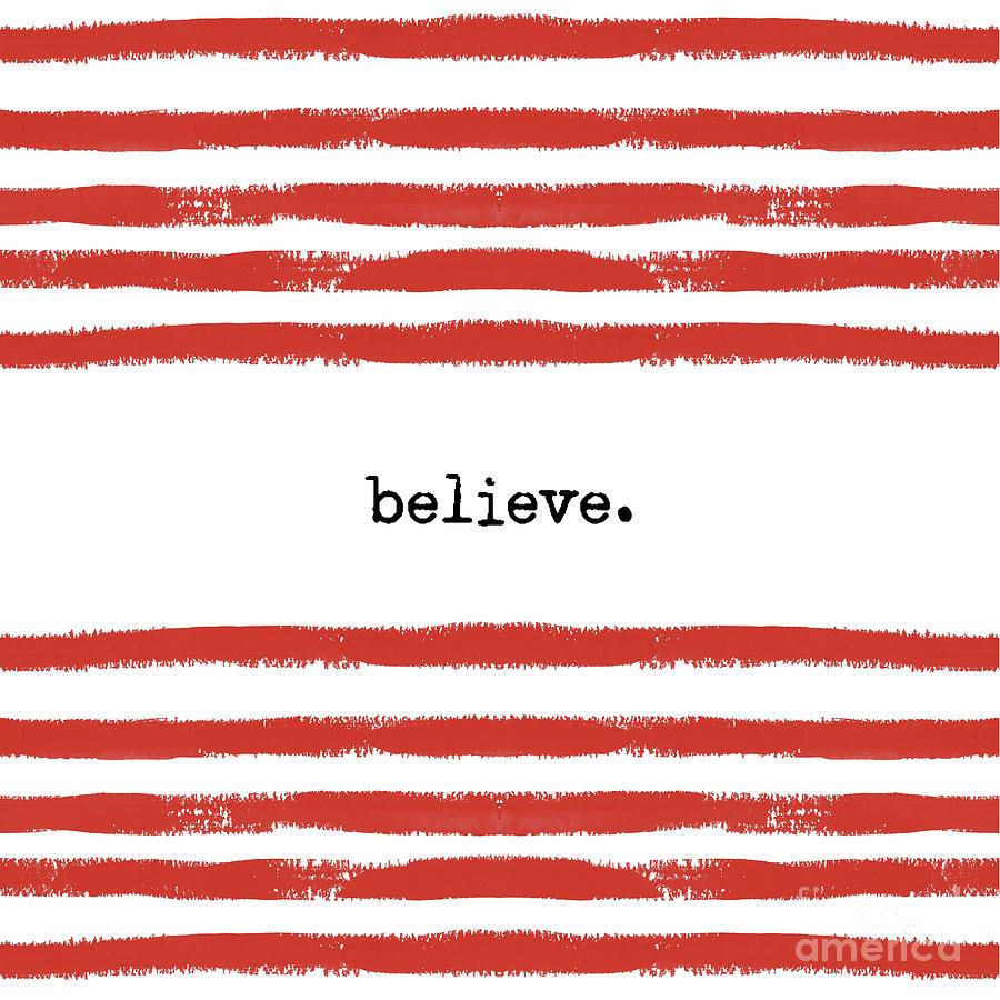 Red Stripes Believe Digital Art