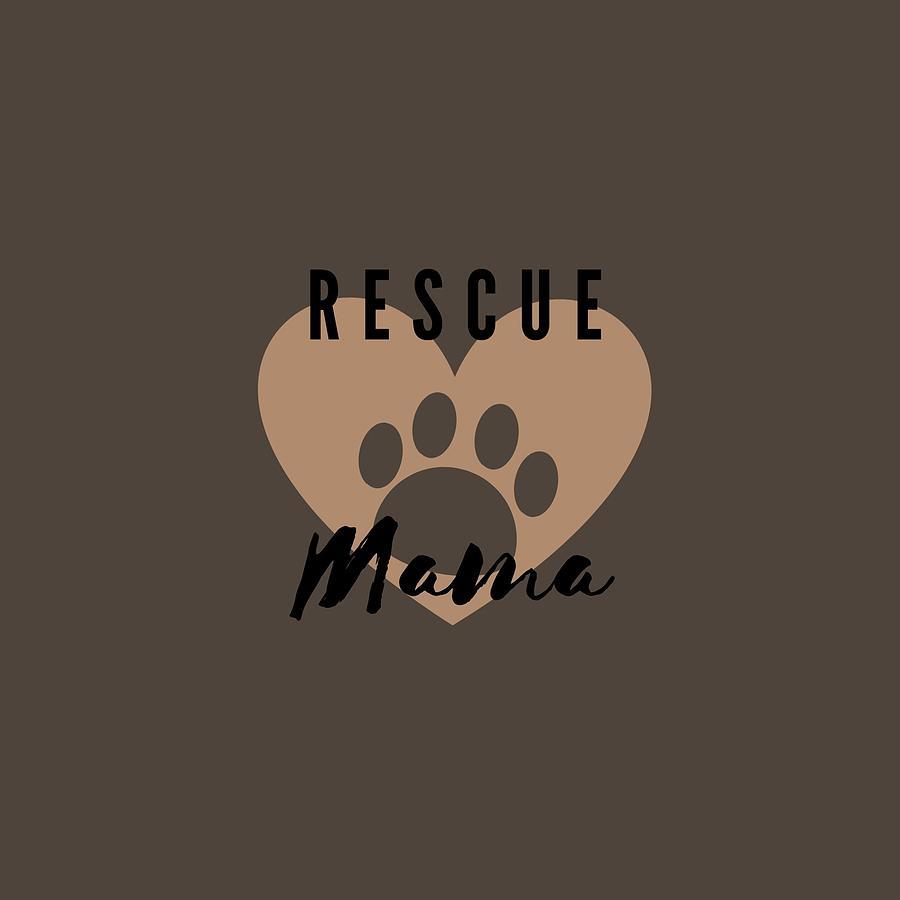 Animal Lover Digital Art - Rescue Mama by Roatan Animal Support