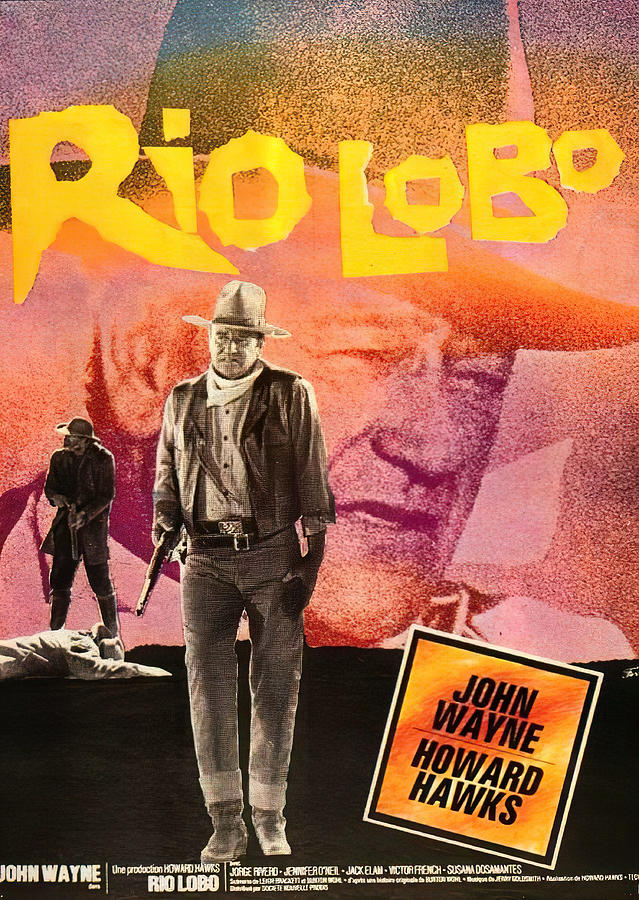rio Lobo Movie Poster, With John Wayne, 1970 Mixed Media
