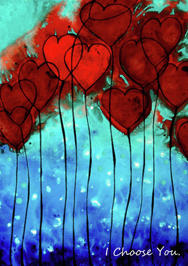 Love Painting - Romantic Art - I Choose You - By Sharon Cummings by Sharon Cummings