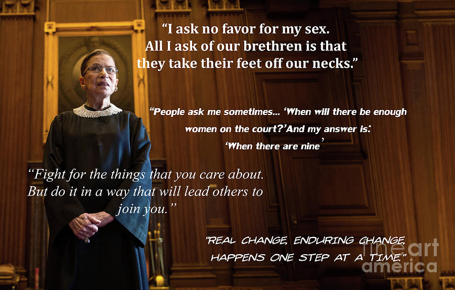 Justice Photograph - Ruth Bader Ginsburg - Quotes by Doc Braham