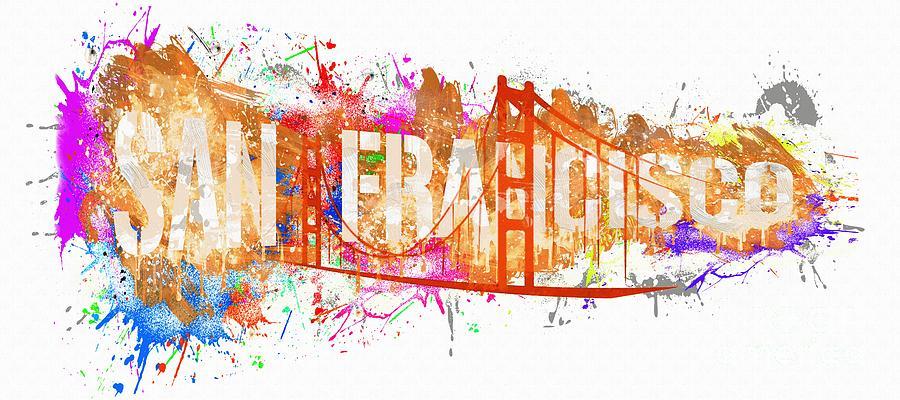 California Painting - San Francisco and Golden Gate Bridge  - California USA by Stefano Senise Fineart