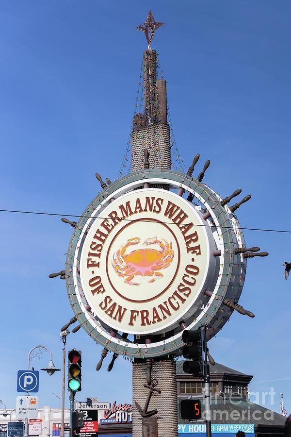 San Francisco Fishermans Wharf Sign R1799 by San Francisco