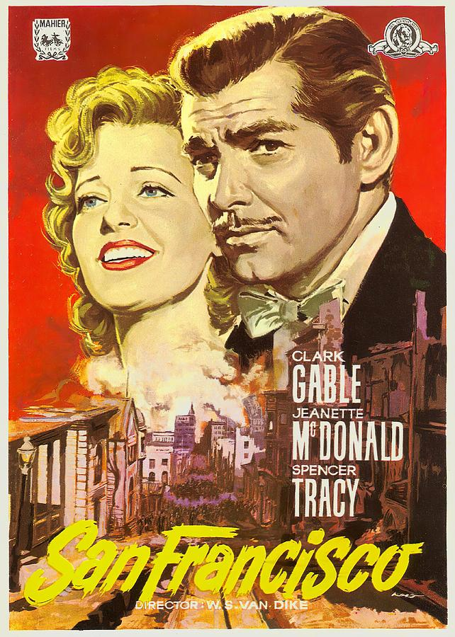 san Francisco, With Clark Gable And Jeanette Mcdonald, 1936 Mixed Media