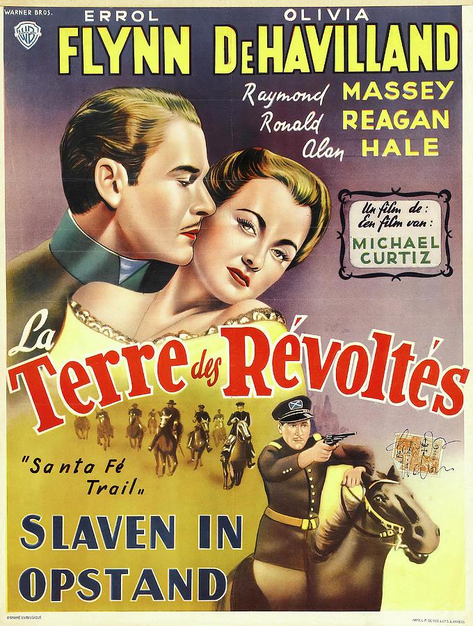 santa Fe Trail, With Errol Flynn And Olivia De Havilland, 1940 Mixed Media