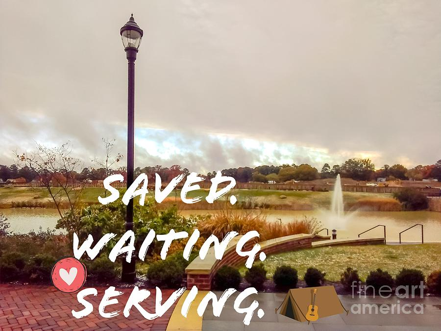 Saved Waiting Serving Photograph