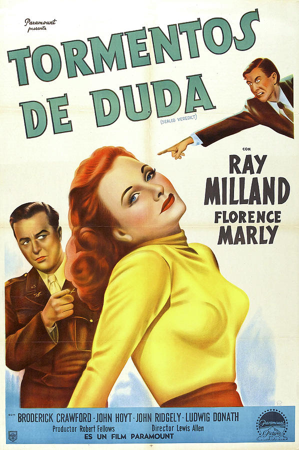 sealed Verdict, With Ray Milland, 1948 Mixed Media