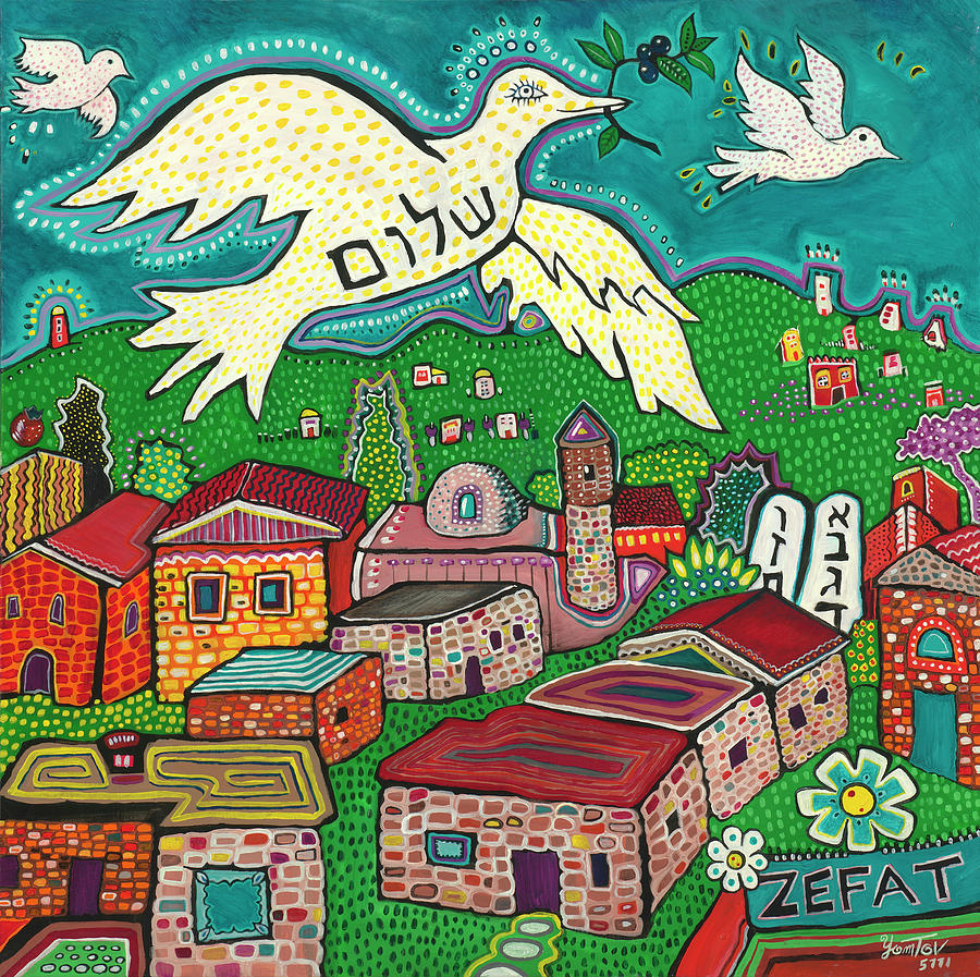 Shalom Over Tzfat by Yom Tov