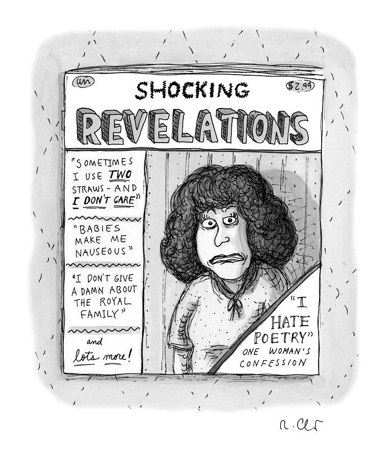 Shocking Revelations Drawing by Roz Chast
