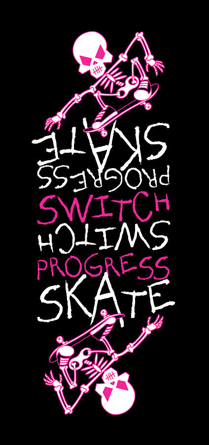 Skateboard Digital Art - Skateboard Skeleton Switch Progress Skate Inspirational Art Pink by David Arandle